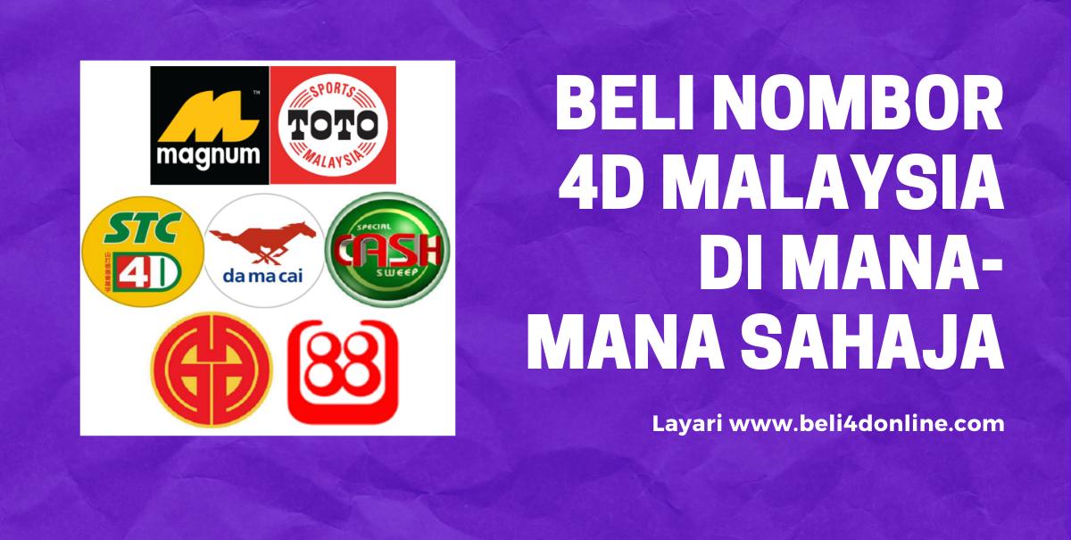 Beli Nombor 4D Malaysia Di Mana-Mana Sahaja