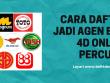 Cara-Daftar-Jadi-Agen-Beli-4d-Online-Percuma