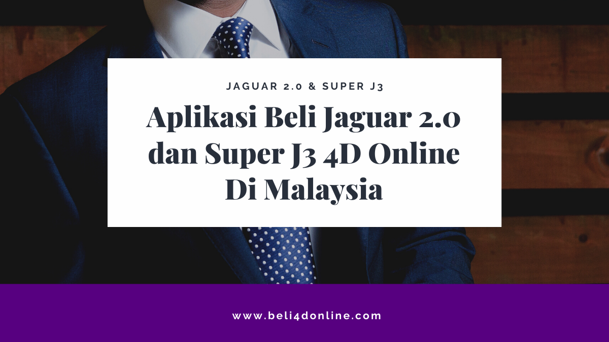 Aplikasi Beli Jaguar 2.0 dan Super J3 4D Online Di Malaysia