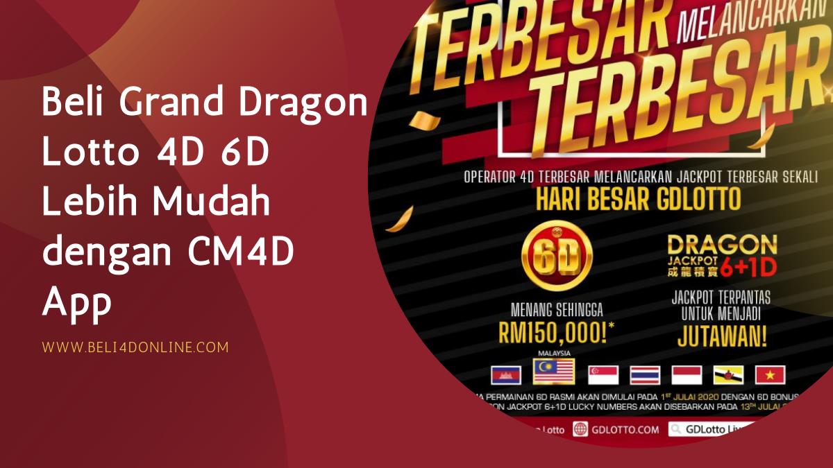 Beli Grand Dragon Lotto 4D 6D Lebih Mudah dengan CM4D App