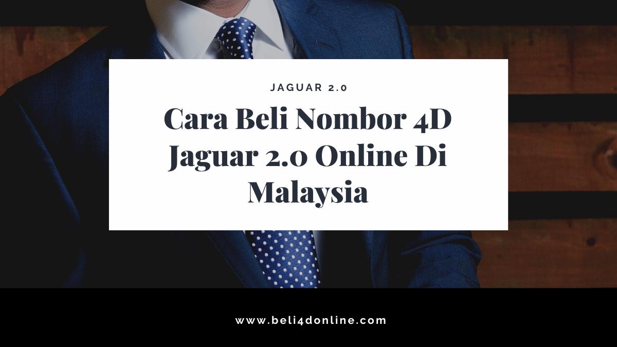 Cara Beli Nombor 4D Jaguar Online Di Malaysia