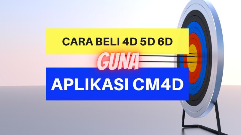 Cara Beli 4D Guna Aplikasi CM4D
