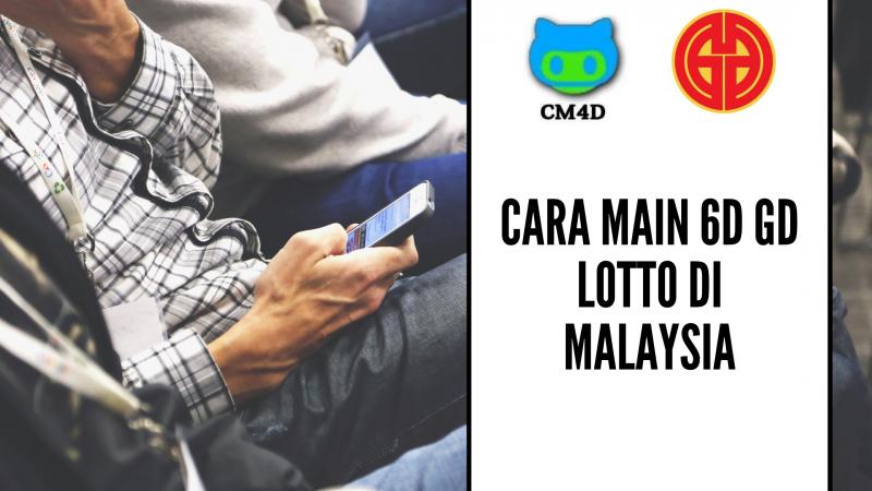 Cara Main 6D GD Lotto Di Malaysia