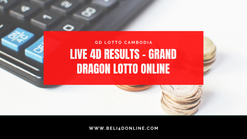 LIVE 4D RESULTS - GRAND DRAGON LOTTO ONLINE